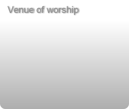 Venue of worship